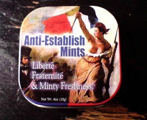 anti-establish mints liberte fraternite minty freshness